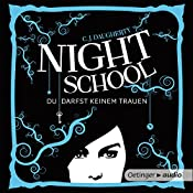 Night School: Du darfst keinem trauen (Night School 1) | C. J. Daugherty