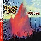 Yellow Bird [Digitally Remastered]