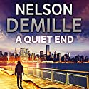 A Quiet End Audiobook by Nelson DeMille Narrated by Jeff Harding