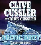Clive Cussler Arctic Drift (Dirk Pitt Novels (Audio))
