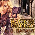 Back from the Undead: Bloodhound Files, Book 5 Audiobook by D. D. Barant Narrated by Johanna Parker