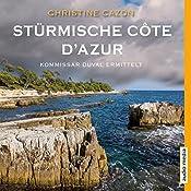 Stürmische Côte d'Azur (Kommissar Duval 3)   Christine Cazon