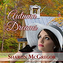 Autumn Dreams (       UNABRIDGED) by Sharon McGregor Narrated by Maryann Carlson