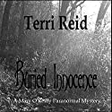 Buried Innocence: Mary O'Reilly Series, Book 13 Audiobook by Terri Reid Narrated by Erin Spencer