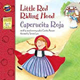 Little Red Riding Hood/Caperucita Roja (Keepsake Stories - Dual Language)