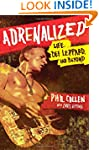 Adrenalized: Life, Def Leppard, and B...