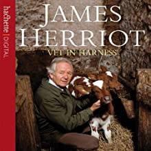 Vet in Harness Audiobook by James Herriot Narrated by Christopher Timothy