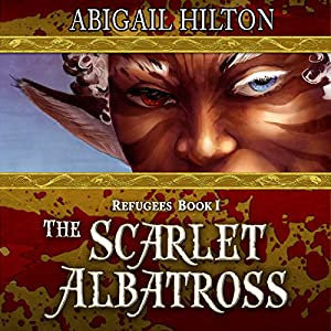The Scarlet Albatross: A Story of Airships and Panamindorah Audiobook