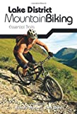 Lake District Mountain Biking - Essential Trails (1906148236) by Staton, Richard