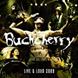 Live & Loud 2009by Buckcherry