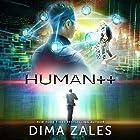 Human++ Hörbuch von Dima Zales, Anna Zaires Gesprochen von: William Dufris