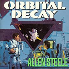 Orbital Decay Audiobook by Allen Steele Narrated by Jonathan Yen