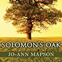 Solomon's Oak: A Novel Audiobook by Jo-Ann Mapson Narrated by Emily Durante