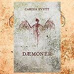 Dæmoner | Carina Evytt