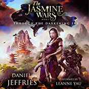 Through the Darkening Sky: The Jasmine Wars, Book 2 | Daniel Jeffries