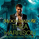 Moonshadow: Moonshadow, Book 1 Audiobook by Thea Harrison Narrated by Sophie Eastlake