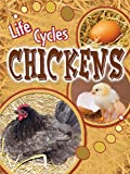 Chickens (Life Cycles (Rourke Paperback))