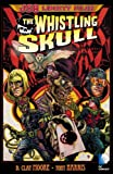 JSA Liberty Files: The Whistling Skull (1401242510) by Moore, B. Clay