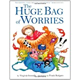 The Huge Bag of Worries: The Huge Bag of Worriesby Virginia Ironside