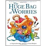 The Huge Bag of Worriesby Virginia Ironside