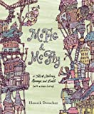 McFig and McFly: A Tale of Jealousy, Revenge, and Death (with a Happy Ending) (0763633860) by Drescher, Henrik