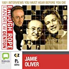 Enough Rope with Andrew Denton: Jamie Oliver Radio/TV Program by Andrew Denton Narrated by Jamie Oliver