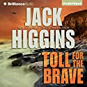 Toll for the Brave (       UNABRIDGED) by Jack Higgins Narrated by Michael Page