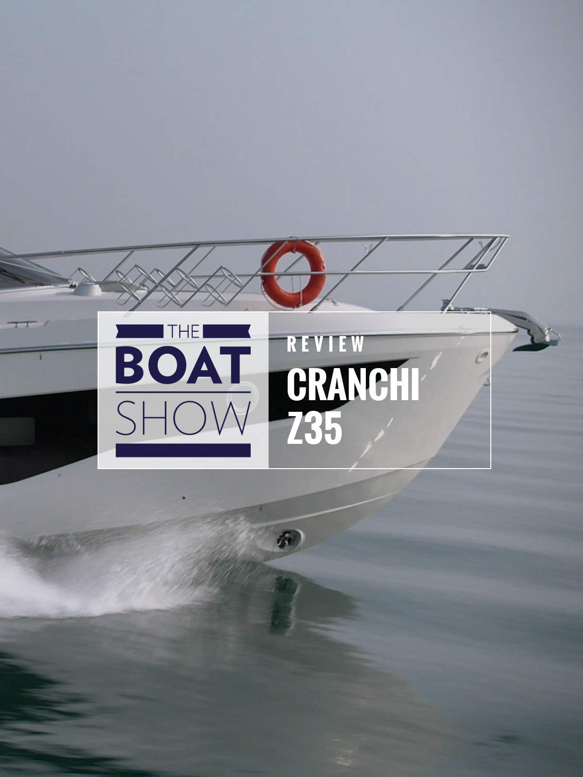 Review: Cranchi Endurance Z35 - The Boat Show on Amazon Prime Instant Video UK