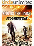 For Us The Living: Judgment Day