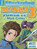 img - for Mastering Manga 3: Power Up with Mark Crilley book / textbook / text book