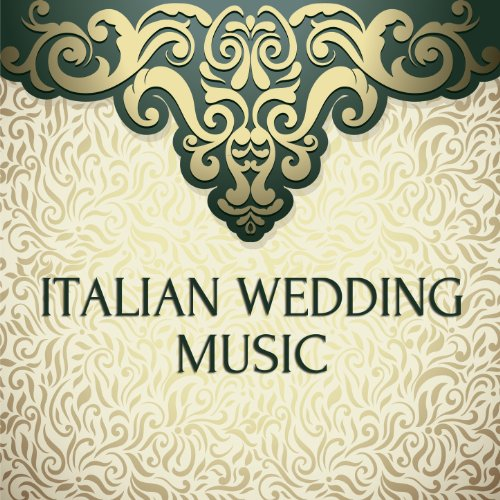 The Italian Wedding Song (Italian Wedding Music compare prices)