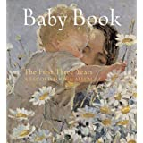 Baby Book: The First Three Years: A Record Book and Albumby F. Lincoln