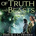 Of Truth and Beasts (       UNABRIDGED) by Barb Hendee, J. C. Hendee Narrated by Tanya Eby