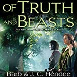 Of Truth and Beasts | Barb Hendee,J. C. Hendee