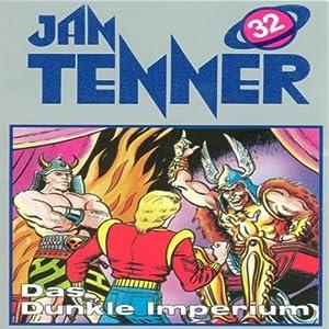 Das dunkle Imperium (Jan Tenner Classics 32) Hörspiel