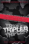 Tripler: Book #1 of the Tripler Trilogy