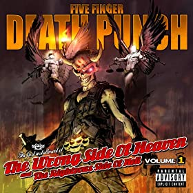 The Wrong Side Of Heaven And The Righteous Side Of Hell [Explicit]