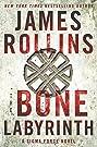 The Bone Labyrinth: A Sigma Force N...