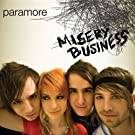 Misery Business (Australia Release)