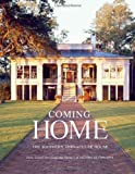 img - for By James Lowell Strickland - Coming Home: The Southern Vernacular House (2.5.2012) book / textbook / text book