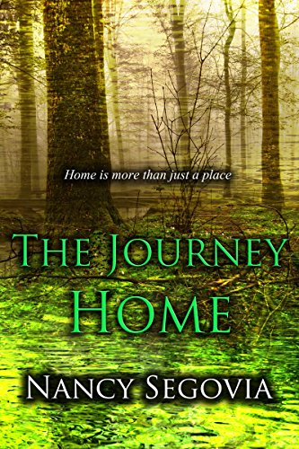 The Journey Home: Home Is More Than Just A Place by Nancy Segovia ebook deal