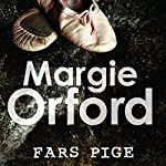 Fars pige (Clare Hart serien 1) | Margie Orford