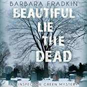 Beautiful Lie of the Dead: Inspector Green, Book 8 | Barbara Fradkin