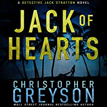 Jack of Hearts: Detective Jack Stratton Mystery Thriller Series Audiobook by Christopher Greyson Narrated by Andrew Tell