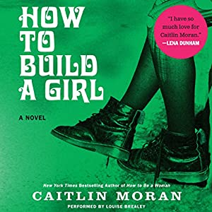 How to Build a Girl Hörbuch