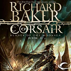 Corsair: Forgotten Realms: Blades of the Moonsea, Book 2 | [Richard Baker]