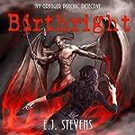 Birthright: Ivy Granger, Psychic Detective, Book 4 | E.J. Stevens