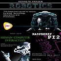 Robotics + Human-Computer Interaction + Raspberry Pi 2 Audiobook by Kenneth Fraser Narrated by Millian Quinteros