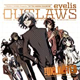 OUTLAWS♪eyelis