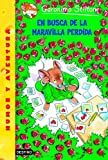 img - for En Busca De La Maravilla Perdida/ All Because of a Coffee Cup (Geronimo Stilton) (Spanish Edition) book / textbook / text book